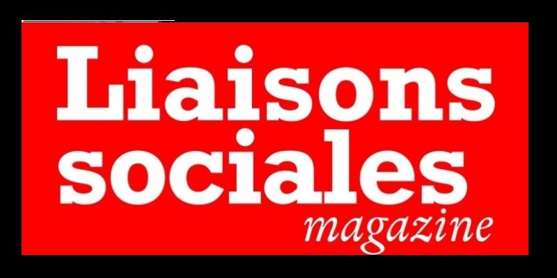 Logo Liaisons Sociales Magazine - Passages médias - Cabinet Social, Stéphanie LADEL
